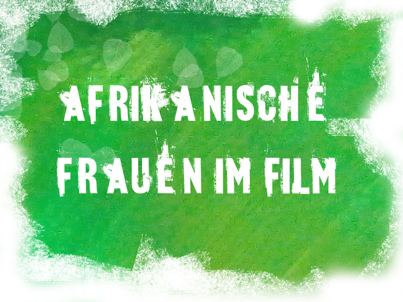 afrikas frauen film
